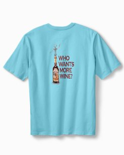 Who Wants More Wine T-Shirt